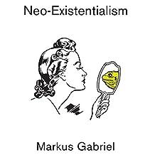 Neo-Existentialism