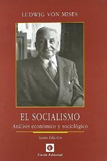 EL SOCIALISMO par Mises