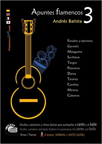 Apuntes Flamencos, Vol. 3 Book/CD Set: Amazon.es: Batista, Andres ...