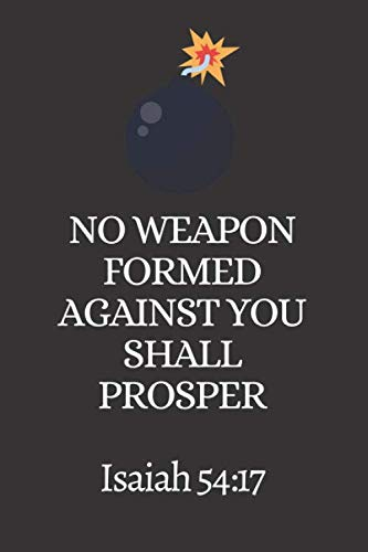 Top 10 Best no weapon formed against you shall prosper