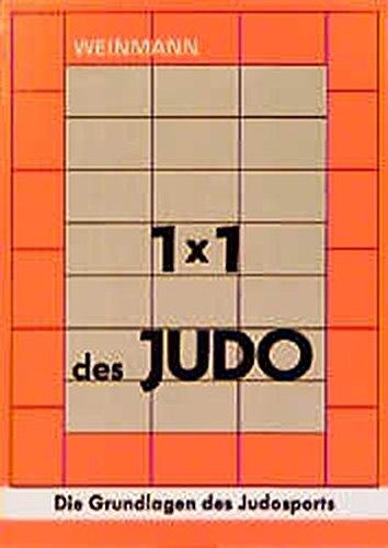 Fachbücher für Judo Band 1: 1 x 1 des Judo: Die Grundlagen des Judosports