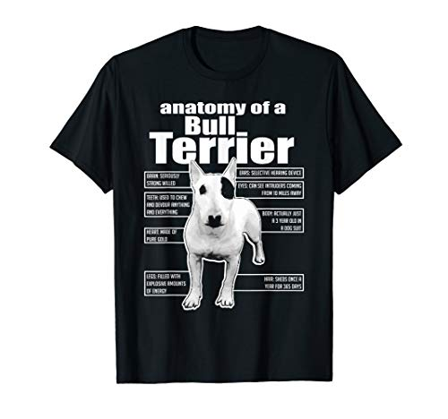 ANATOMY OF A BULL TERRIER T-SHIRTS || FUNNY BULL TERRIER TEE
