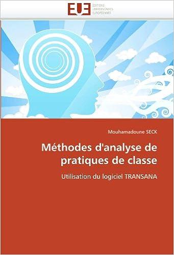 Book Méthodes d'analyse de pratiques de classe: Utilisation du logiciel TRANSANA Omn.Univ.Europ.