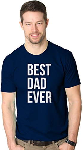Best Dad Ever T Shirt Funny Father's Day Gift I love My Dad Tee XL