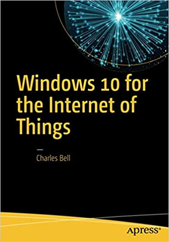 Amazon com: Windows 10 for the Internet of Things