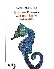 Etienne Decroux and his Theatre Laboratory