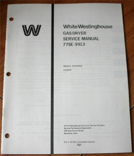 White-Westinghouse Gas Dryer Working model Covered DG497P Service Manual 77SE-9913