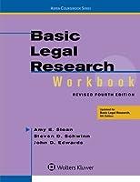Basic Legal Research Workbook Revised (Aspen Coursebook)