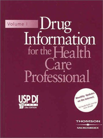 Drug Information for the Health Care Professional, Volume 1: Usp Di 2003 (Book with Passcode (USP DI: v.1 Drug Information for the Health Care Professional) [1/29/2003] Micromedex