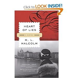 Heart of Lies: A Novel M. L. Malcolm