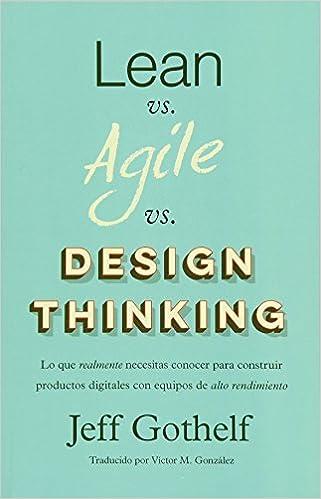 amazon lean vs agile vs design thinking lo que realmente