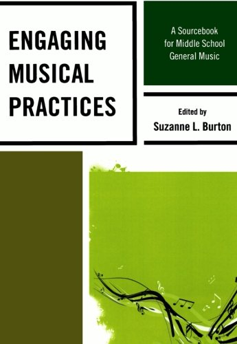 ctices: A Sourcebook for Middle School General Music (General Music Book)