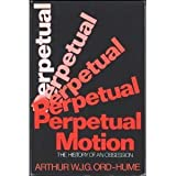 Perpetual Motion, Arthur W. Ord-Hume, 031260131X