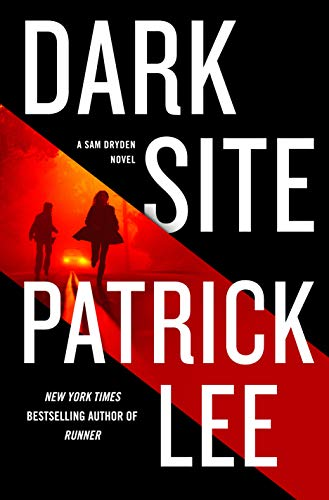 Dark Site: A Sam Dryden Novel