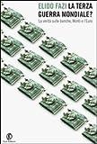 La terza guerra mondiale? La verità sulle banche, Monti e l'euro: 1