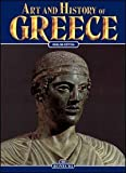 Art and History of Greece (Bonechi Art and History Series)