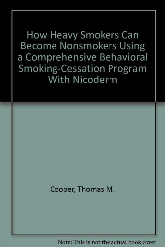 how-heavy-smokers-can-become-nonsmokers-using-a-comprehensive-behavioral-smoking-cessation-program-w