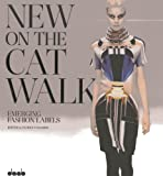 New on the Catwalk, Patrice Farameh, 3942597152