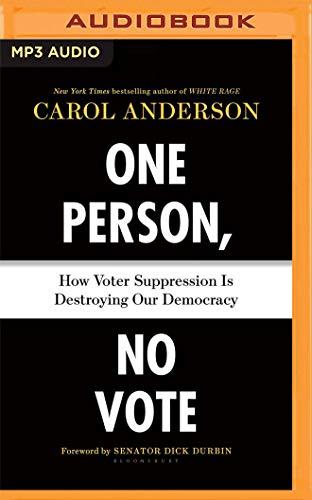 One Person, No Vote Carol Anderson