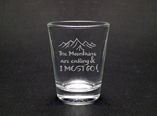 The Mountains Are Calling Shot Glass by Mixing Spirits