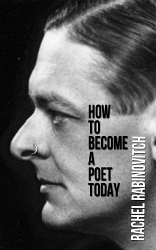 How To Become A Poet Today (Pascal Editions: SIngle Folio Series Book 1)