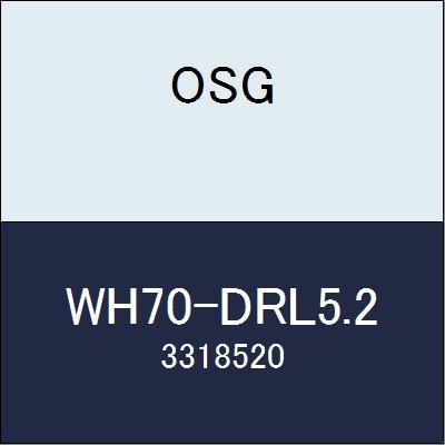 OSG 超硬ドリル WH70-DRL5.2 商品番号 3318520