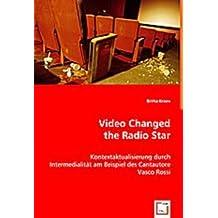 Video Changed the Radio Star