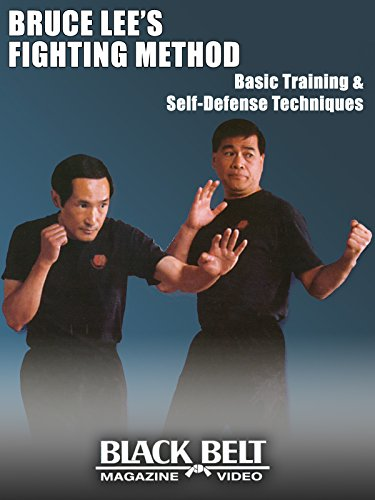 Bruce Lee's Fighting Method: Basic Training & Self-Defense Techniques