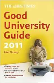 The times good university guide 2011 john o'leary google books.