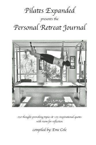 Read Online Pilates Expanded presents the Personal Retreat Journal PDF Text fb2 book