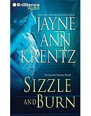 Sizzle and Burn: An Arcane Society Novel
