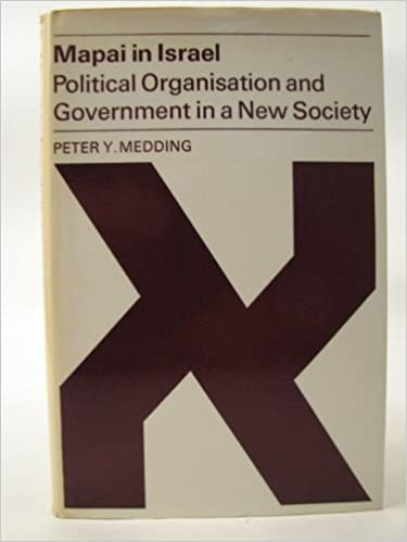 Book Mapai in Israel: Political Organisation and Government in a New Society