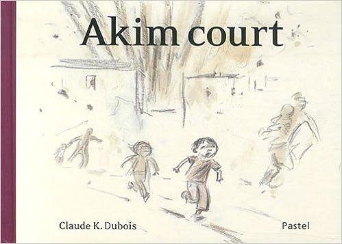 """Résultat de recherche d'images pour """"Akim court Claude K. Dubois - Edition Pastel 2012"""""""
