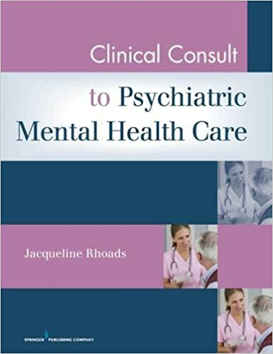 Clinical Consult For Psychiatric Mental Health Care 9780826105011