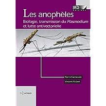 Les anophèles: Biologie, transmission du Plasmodium et lutte antivectorielle (Didactiques)