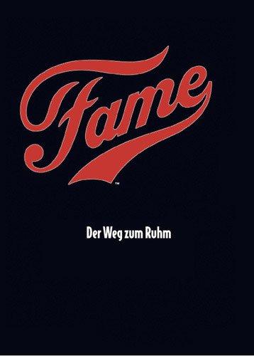 Fame - Der Weg zum Ruhm Film