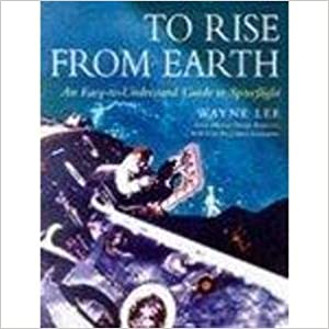 Book To Rise from Earth: An Illustrated History of Space Flight