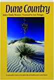 img - for Dune Country: A Naturalist's Look at the Plant Life of Southwestern Sand Dunes book / textbook / text book