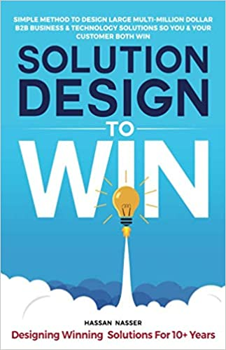 Solution Design to Win: Simple Method to Design Large Multi-Million