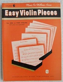 Easy Violin Pieces  For 1 or 2 Violins with Piano