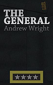 The General by [Wright, Andrew]
