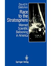 Race to the Stratosphere: Manned Scientific Ballooning in America