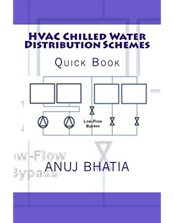 HVAC Chilled Water Distribution Schemes: Quick Book