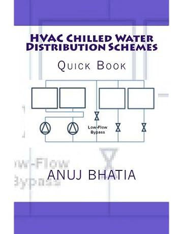 HVAC Chilled Water Distribution Schemes: Quick Book