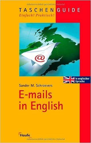 E-mails in English: TaschenGuide (Haufe TaschenGuide)
