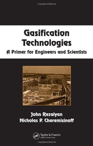 Gasification Technologies: A Primer for Engineers and Scientists (Chemical Industries)