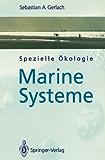 Spezielle Ökologie: Marine Systeme (German Edition)