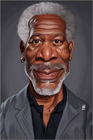 Caricatures Nouveau Poster Reproduction Haut de Gamme Poster 20 x 30 cm: Morgan Freeman de Rob Snow