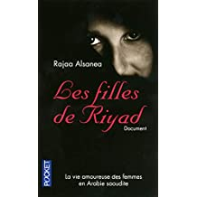 Les filles de Riyad: La vie amoureuse des femmes en Arabie saoudite