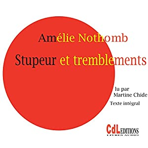 Stupeur et tremblements Audiobook